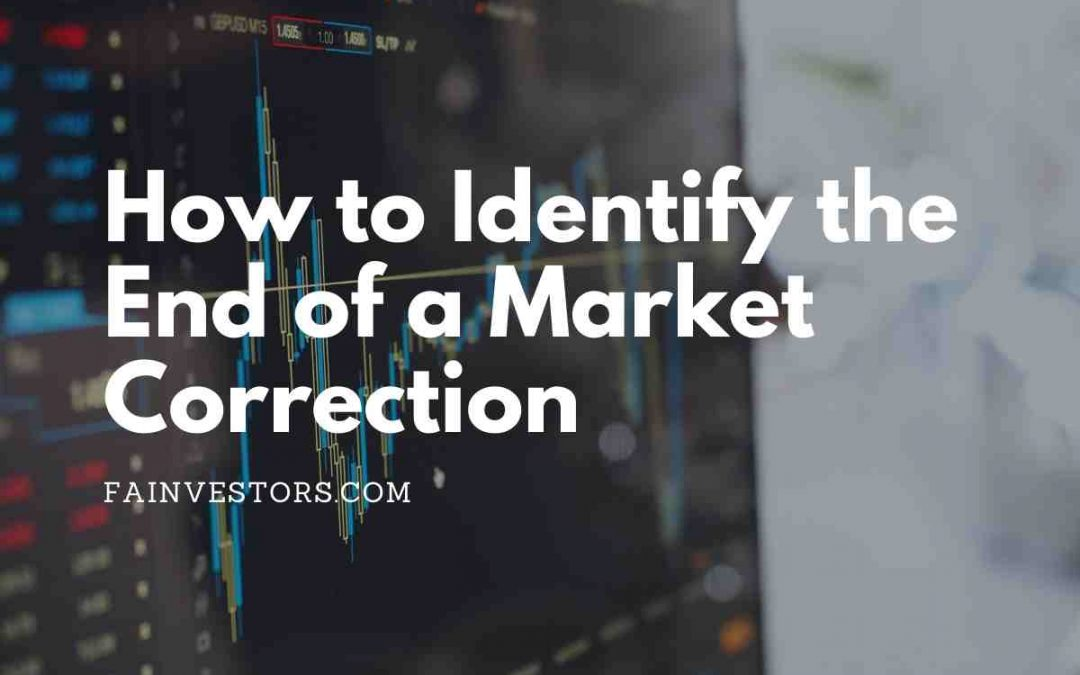 How to Identify the End of a Market Correction