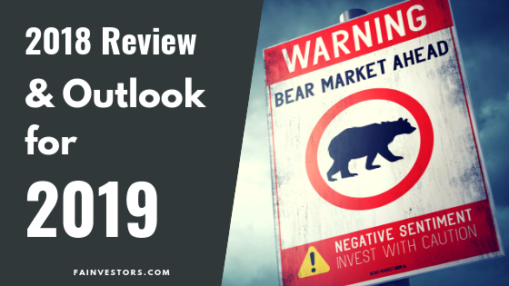 2018 Stock Market Review and a Look at 2019